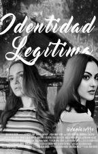 Identidad Legítima by VaniaSerro