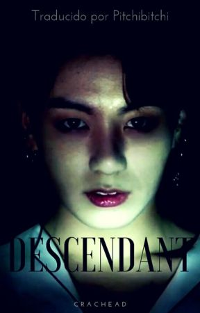 Descendant (Jikook) (Traducida) Primera Temporada by PitchiBitchi