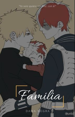 Familia [Hiatus] by DamaNegra_MC
