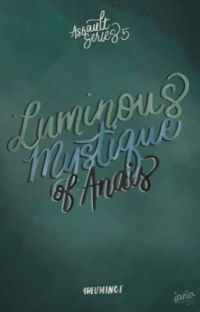 Luminous Mystique of Anais cover