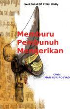 MEMBURU PEMBUNUH MENGERIKAN by imnbanten