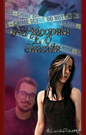 A Psicopata e o Suicida - Jotakase by LiviaDias993