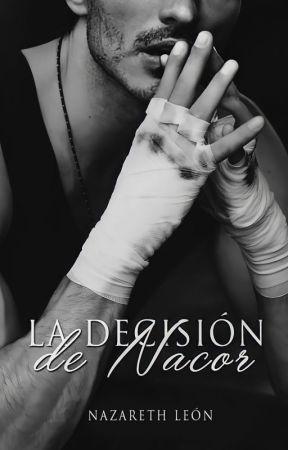 La decisión de Nacor © by NazarethLeon