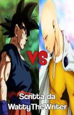 Dragonball VS One Punch Man! by WattiaTheWriter