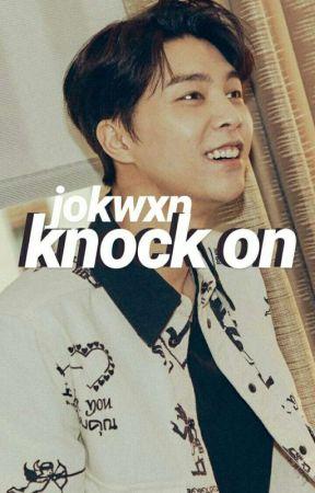 Knock On | JohnCas by jokwxn