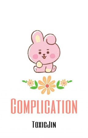 Complication by ToxicJin