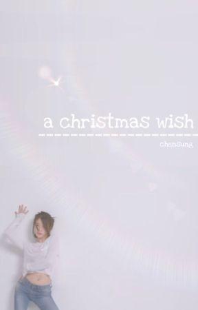 a christmas wish ◇ chensung by yoongisdickpics