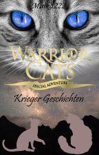 Warrior Cats ~Krieger Geschichten~ by Minka222