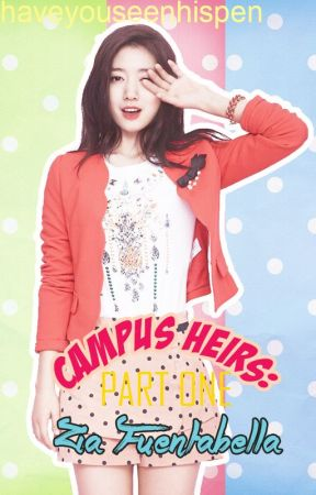 Campus Heirs: Part One [ONGO-LD] by loststar-