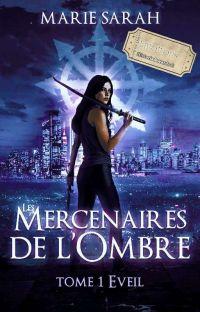 Les Mercenaires de l'Ombre Tome 1: L'éveil cover