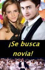 ¡Se busca novia! - Hermione y Harry by AmberAllenGrimes