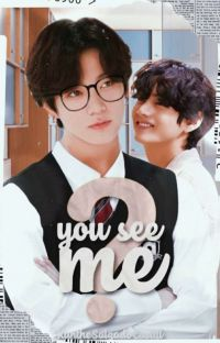 You See Me? ⚜ Vkook ⚜ cover
