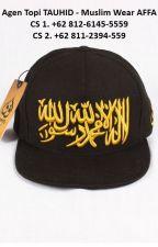 EXCLUSIVE, WA. +62 812-6145-5559, Jual Topi Tauhid by Agentopitauhid