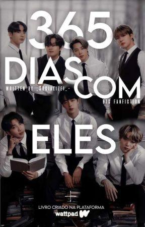 365 DIAS COM ELES →Livro 1 by _Socializei_-