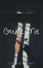 Guide Me [ Taejin/Vjin ] by jinsflowers