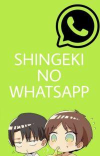 Shingeki No Whatsapp~ cover