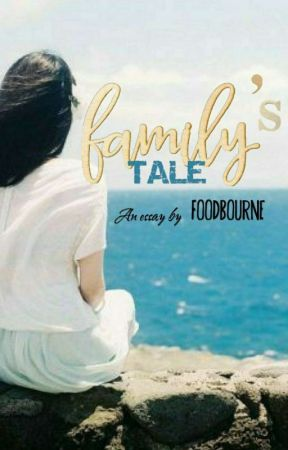 A Family's Tale by foodbourne