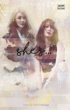 She's... (Yoonsic)(Completed) by ImToTheJung