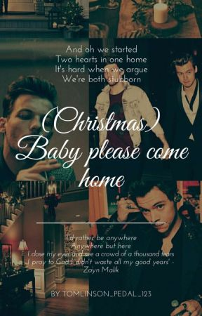 (Christmas) Baby please come home by tomlinson_pedal_123