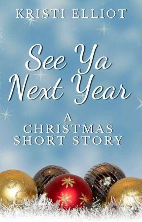See Ya Next Year by Kaiddance
