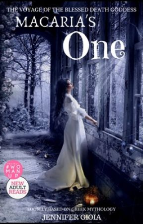 Macaria's One: The Voyage of the Blessed Death Goddess by jgfairytales