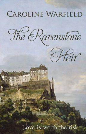 The Ravenstone Heir by CarolineWarfield