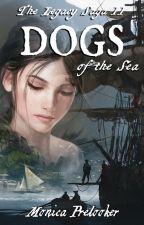 DOGS. Legacy Saga II by MonicaPrelooker