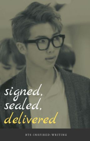 Signed, Sealed, Delivered by bts-insfired-writing