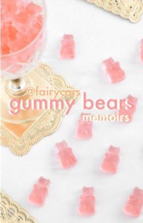 gummy bears//memoirs by fairycars