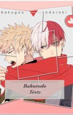 Bakutodo Texts! by 0_Halcyon