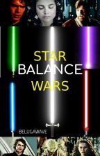 Balance ○ A Star Wars Fan Fiction by belugawave