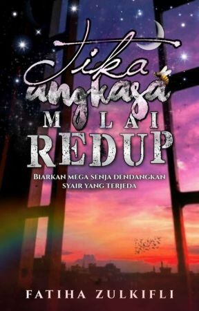Tika Angkasa Mulai Redup by Zulfaith_