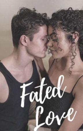 Fated Love (BWWM) by -MVXANGEL