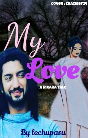 MY LOVE by lechuparu