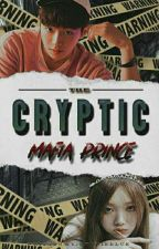 MICP 3 : The Cryptic Mafia Prince by ChanieBlue