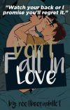 Don't Fall In Love: REDDIE (COMPLETED ✔️) cover