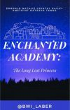 ENCHANTED ACADEMY: The Long Lost Princess cover