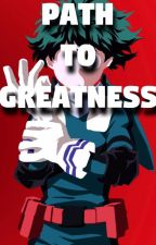 Path to Greatness! (Currently being rewritten) by JoultzYT