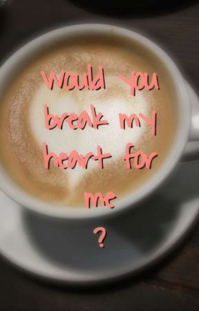 Would You Break My Heart For Me [Quackity x Reader] by Va--nn