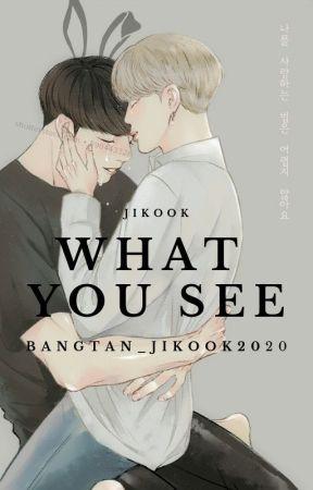 What You See// Jikook by Bangtan_Jikook2020