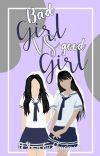 Bad Girl VS Good Girl √ cover