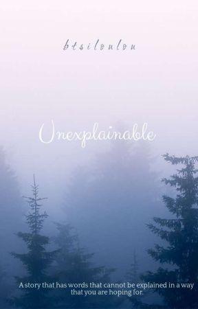 ◇Unexplainable◇ by btsiloulou
