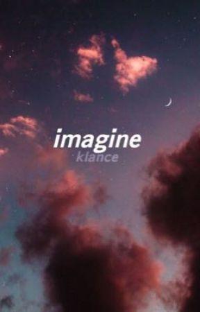 imagine, klance by nxctez