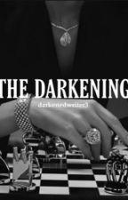 The Darkening  by jjjjjjjh33333333