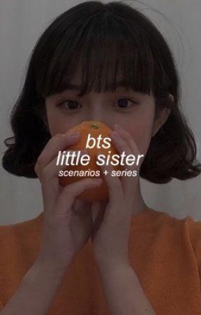 BTS' Lil Sister ( scenarios + series ) by jjamais_vu