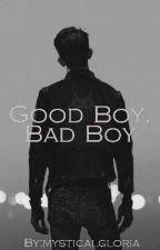 Good Boy, Bad Boy by mysticalgloww