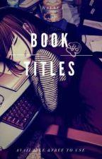 Book Titles by SharienaAngelyneAril