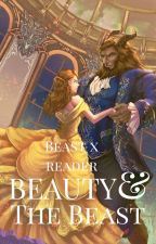 Beauty and the Beast (X Reader) by WhiteWolf2233