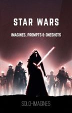 Star Wars Imagines, Prompts & Oneshots by solo-imagines