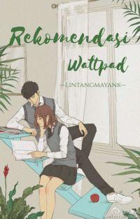 REKOMENDASI WATTPAD cover